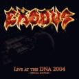 Live At The DNA 2004 (Official Bootleg)