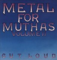 Metal For Muthas Volume II