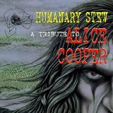 Humanary Stew (A Tribute to Alice Cooper)